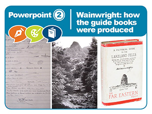 Powerpoint 2 - Wainwright how the guide books were produced (PPT 7MB)
